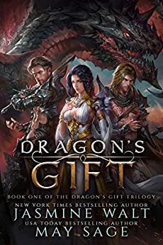 Dragon's Gift: a Reverse Harem Fantasy Romance (The Dragon's Gift Trilogy Book 1) by [Walt, Jasmine, Sage, May]
