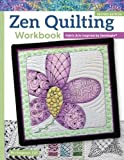 Zen Quilting Workbook, Revised Edition: Fabric Arts Inspired by Zentangle(r) by Pat Ferguson (2015-10-01)