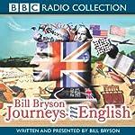 Journeys in English | Bill Bryson