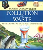 Pollution and Waste, Rosie Harlow and Sally Morgan, 0753455056