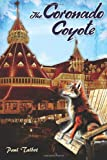 The Coronado Coyote, Paul Talbot, 1492190799