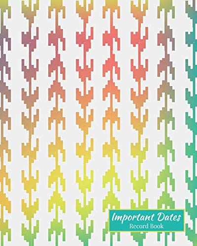 Important Dates Record Book: Important Dates Gift And Card Notebook (Important Dates)