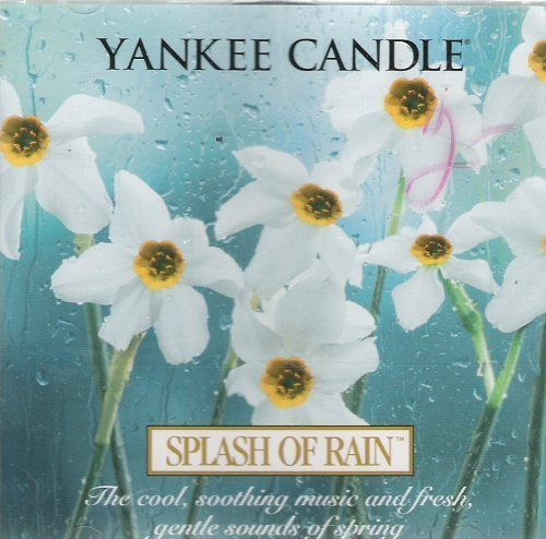 Price comparison product image Yankee Candle: Splash of Rain by Various Artists (2004-01-01)