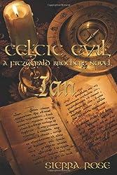 Celtic Evil: Ian: A Fitzgerald Brother Novel