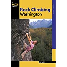 Rock Climbing Washington (Regional Rock Climbing Series)