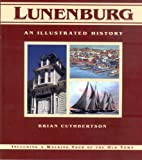 Front cover for the book Lunenburg: An Illustrated History (Illustrated Histories) by Brian Cuthbertson
