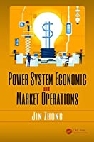 Power System Economic and Market Operations Front Cover