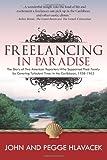 Freelancing in Paradise, John Hlavacek and Pegge Hlavacek, 0981903479