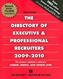 The Directory Of Executive & Professional Recruiters 2009-2010 (Directory of Executive Recruiters)