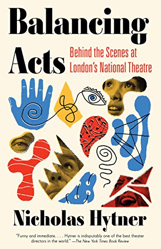 Balancing Acts: Behind the Scenes at London's National Theatre (Film Production Management 101)