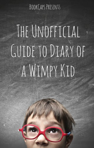 The Unofficial Guide to Diary of a Wimpy Kid: A Companion for Parents and Children (English Edition)