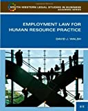 img - for Employment Law for Human Resource Practice (South-Western Legal Studies in Business Academic) by David J. Walsh (2009-04-22) book / textbook / text book