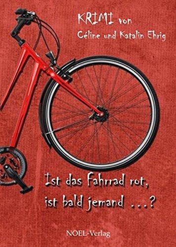 ist-das-fahrrad-rot-ist-bald-jemand