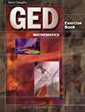 Ged Mathematics: Exercise Book (Steck-Vaughn GED) (GED Exercise Books)