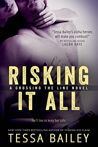 Risking it All (Crossing the Line series Book 1)]()
