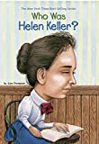 img - for Who Was Helen Keller? book / textbook / text book