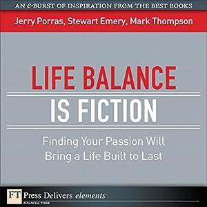 Life Balance Is Fiction Audiobook