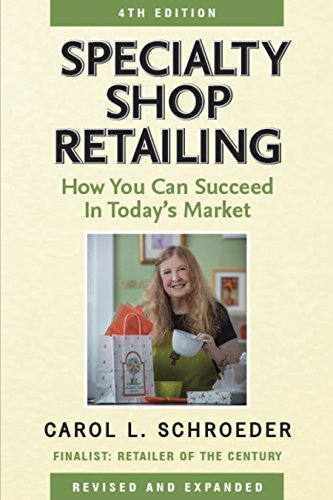 Specialty Shop Retailing: How You Can Succeed in Today's Market (4th - You For Shop