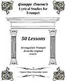 Giuseppe Concone's Lyrical Studies for Trumpet: 50 lessons