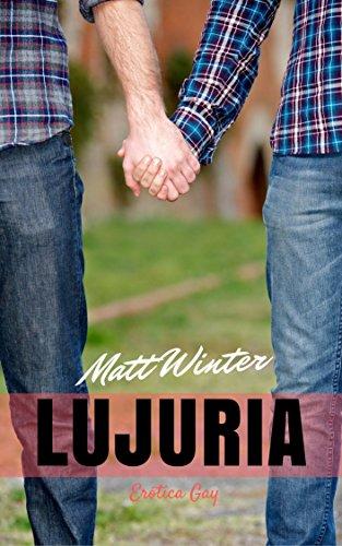 Lujuria (Serie Entre Hombres Casados nº 2) (Spanish Edition)