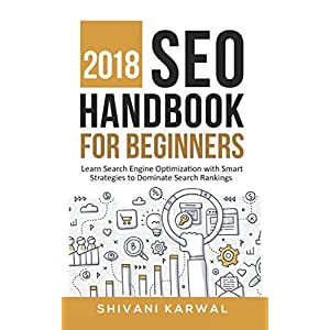 51FlkSx2vGL. SS300  - 2018 SEO Handbook for Beginners: Learn Search Engine Optimization With Smart Strategies to Dominate Search Rankings