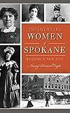 Influential Women of Spokane: Building a Fair City