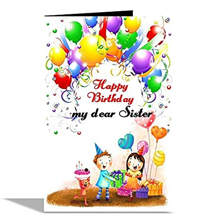 Happy Birthday My Dear Sister Greeting Card Amazonin Office Products