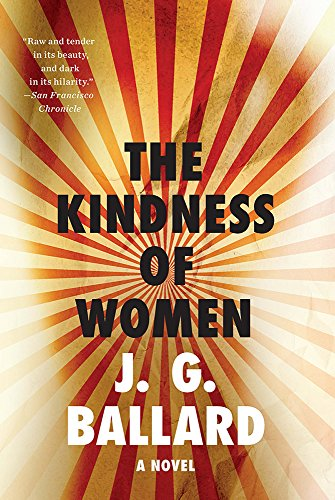 The Kindness of Women – A Novel