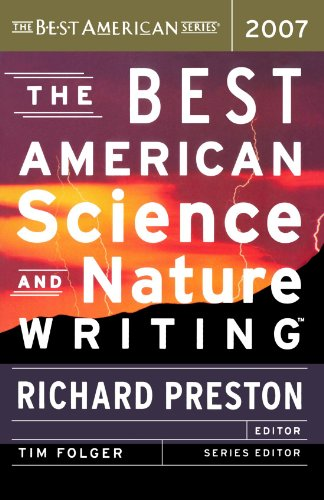 The Best American Science and Nature Writing 2007 (The Best American Series ®)