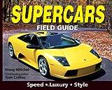 Supercars Field Guide, Doug Mitchel, 0896892271