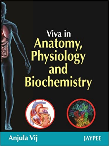 Buy (Old )Viva In Anatomy, Physiology And Biochemistry Book Online ...