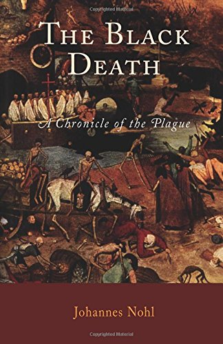 The Black Death: A Chronicle of the Plague PDF