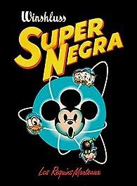Super Negra par  Winshluss