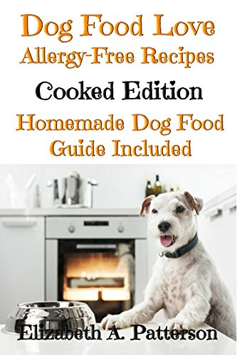 Dog food love allergy free recipes cooked edition homemade dog dog food love allergy free recipes cooked edition homemade dog food guide forumfinder Image collections