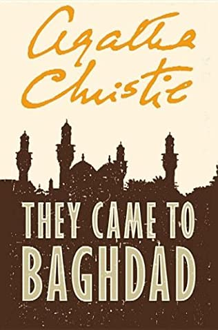 book cover of They Came to Baghdad