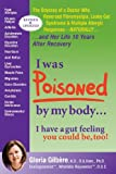 img - for I was POISONED by my body...I have a gut feeling you could be, too! book / textbook / text book