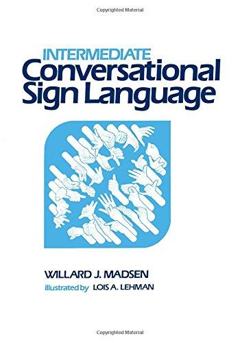 Intermediate Conversational Sign Language