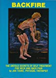 img - for Backfire: The Untold Secrets of Self Treatment for Neck and Back Pain book / textbook / text book