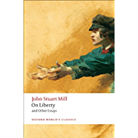 On Liberty and Other Essays (Oxford World's Classics) (English Edition)