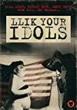 Llik Your Idols by Angelique Bosio