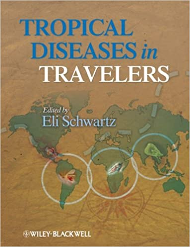 Tropical diseases in travelers 9781405184410 medicine health tropical diseases in travelers 1st edition gumiabroncs Image collections