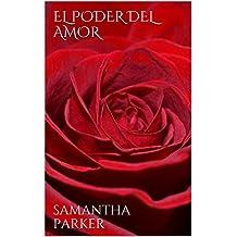 EL PODER DEL AMOR (Spanish Edition)