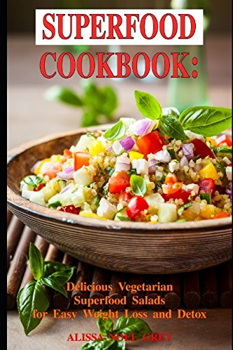 Superfood Cookbook Delicious Vegetarian Healthy