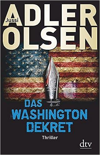 https://www.amazon.de/Das-Washington-Dekret-Thriller-Jussi-Adler-Olsen/dp/3423280050/ref=tmm_hrd_swatch_0?_encoding=UTF8&qid=&sr=