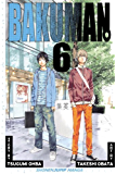 Bakuman。, Vol. 6: Recklessness and Guts