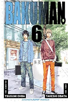 Bakuman。, Vol. 6: Recklessness and Guts by [Ohba, Tsugumi]