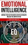 Emotional Intelligence : Improve Your EQ For
