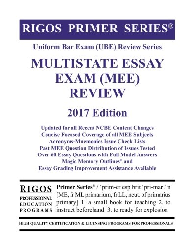 The BEST Approach to the MEE  Multistate Essay Exam  FREE  PDF  DOWNLOAD Rigos Primer Series Uniform Bar Exam  UBE  Review  Series Multistate Essay Exam