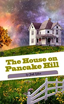 The House on Pancake Hill by [Sykes, Jodi]