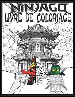 Ninja Go Livre De Coloriage Les Dernieres Images De Haute Qualite De Ninjago 50 Ninjago Pages A Colorier French Edition Nizar Ninja 9798565805840 Amazon Com Books